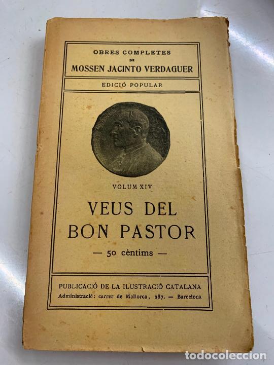 MOSSEN JACINTO VERDAGUER - VEUS DEL BON PASTOR. NUM XIV, S.XIX 131 PAGS. ILUSTRACIO CATALANA (Libros antiguos (hasta 1936), raros y curiosos - Literatura - Poesía)