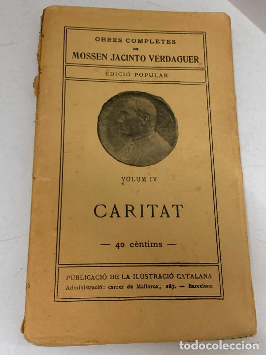 Libros antiguos: Mossen JACINTO VERDAGUER - CARITAT. num IV, S.XIX 104 pags. Ilustracio Catalana - Foto 2 - 288462873