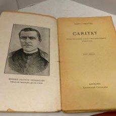 Libros antiguos: MOSSEN JACINTO VERDAGUER - CARITAT. NUM IV, S.XIX 104 PAGS. ILUSTRACIO CATALANA. Lote 288462873
