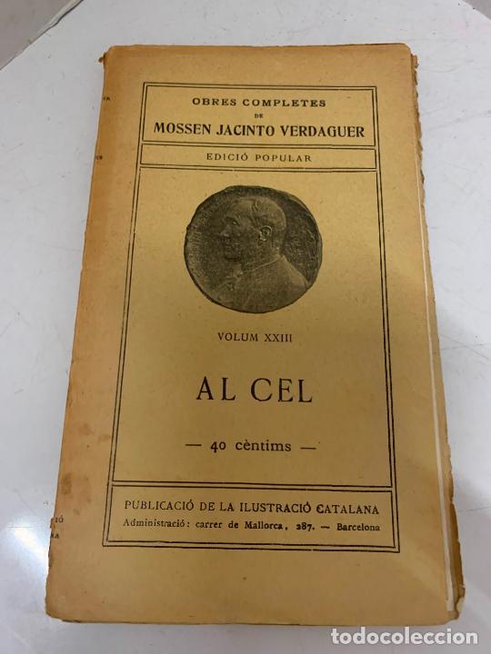 Libros antiguos: Mossen JACINTO VERDAGUER - AL CEL. num XXIII, S.XIX 96 pags. Ilustracio Catalana - Foto 2 - 288463663