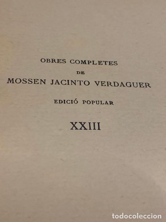 Libros antiguos: Mossen JACINTO VERDAGUER - AL CEL. num XXIII, S.XIX 96 pags. Ilustracio Catalana - Foto 4 - 288463663