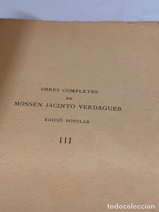 Libros antiguos: Mossen JACINTO VERDAGUER - MONTSERRAT. num III, S.XIX 207 pags. Ilustracio Catalana - Foto 3 - 288466643