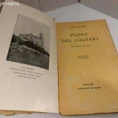 Libros antiguos: MOSSEN JACINTO VERDAGUER - FLORS DEL CALVARI. NUM XVI, S.XIX ILUSTRACIO CATALANA. Lote 288469188