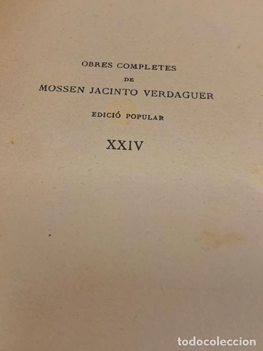 Libros antiguos: Mossen JACINTO VERDAGUER - RONDALLES. num XXIV, S.XIX, 162 pags, Ilustracio Catalana - Foto 3 - 288470048