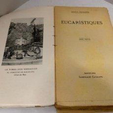 Libros antiguos: MOSSEN JACINTO VERDAGUER - EUCARISTIQUES. NUM XXII, S.XIX, 248 PAGS, ILUSTRACIO CATALANA. Lote 288470763