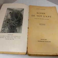 Libros antiguos: MOSSEN JACINTO VERDAGUER -ROSER DE TOT L'ANY. NUM XIII, S.XIX, 196 PAGS, IL. CATALANA. Lote 288474938