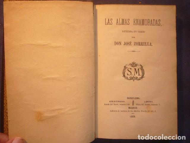 JOSE ZORRILLA: - LAS ALMAS ENMORADAS (LEYENDA EN VERSO) - (1868) (PRIMERA EDICION) (Libros antiguos (hasta 1936), raros y curiosos - Literatura - Poesía)