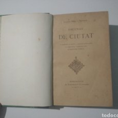 Libros antiguos: 1892 ESCENAS DE CIUTAT JOAQUIM RIERA I BERTRAN. Lote 288583448