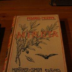 Libros antiguos: MIREYA FEDERICO MISTRAL ED. MONTANER Y SIMON 1904. Lote 288944293