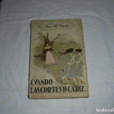 Libros antiguos: CUANDO LAS CORTES DE CADIZ.JOSE MARIA PEMAN.MADRID 1934. Lote 288965068