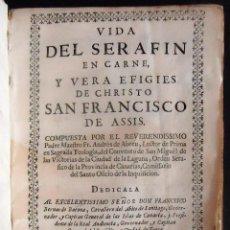 Libros antiguos: CANARIAS. LA LAGUNA. 'VIDA DEL SERAFIN EN CARNE Y VERA SAN FRANCISCO DE ASIS' 1ª EDICION 1692. Lote 288966233