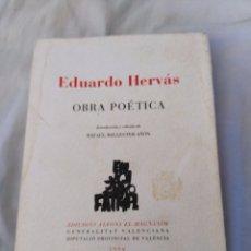 Libros antiguos: EDUARDO HERVÁS OBRA POÉTICA 1994 RARO COLECCIONISTA POESÍA LIBRO. Lote 288981653