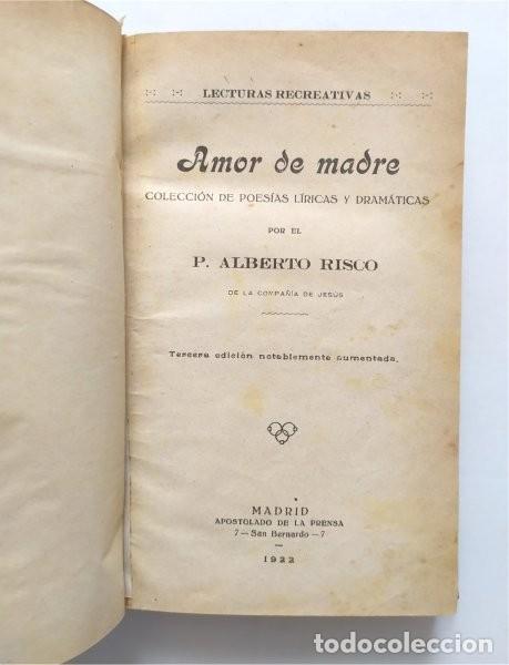 Libros antiguos: Amor de madre. Colección de poesías líricas y dramáticas. P. Alberto Risco, jesuita. Madrid, 1922 - Foto 3 - 289715923