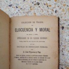 Libros antiguos: LIBRO ANTIGUO COLECCION DE TROZOS ELOCUENCIA Y MORAL AÑO 1901. Lote 289814913