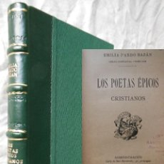 Libros antiguos: LOS POETAS EPICOS : CRISTIANOS. EMILIA PARDO BAZAN. Lote 289851918