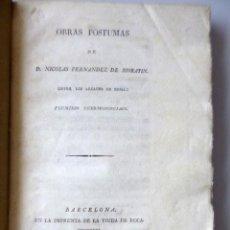 Libros antiguos: NICOLAS FERNÁNDEZ DE MORATÍN // FLUMISBO THERMODONCIACO // OBRAS PÓSTUMAS // 1821 // PRIMERA EDICION. Lote 289881773