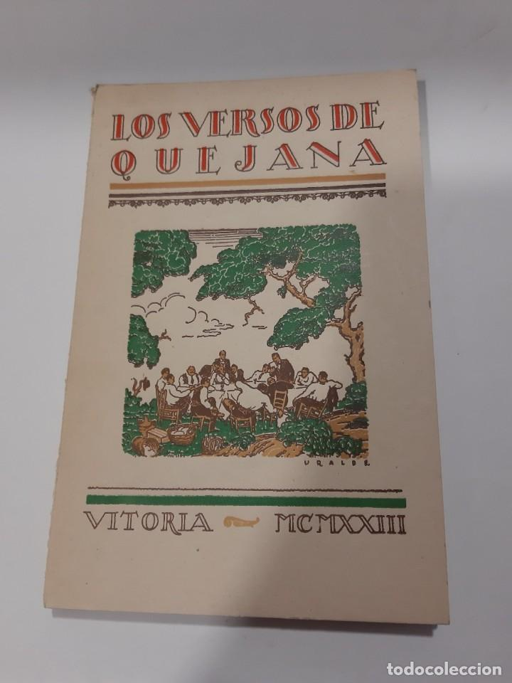 Libros antiguos: LOS VERSOS DE QUEJANA VITORIA. MCMXXIII. SÁENZ DE QUJANA. - Foto 2 - 50515560