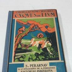 Libros antiguos: CUQUES DE LLUM VOLUM I POR SALVADOR ARNAU AÑO 1930. Lote 292575783
