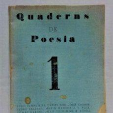 Libros antiguos: QUADERNS DE POESIA, Nº 1,JUNY DE 1935.C.RIBA,J.CARNER,M.MANENT,M.RIQUER,ETC. Lote 293853213