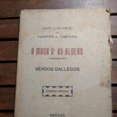 Libros antiguos: A MUSA D'AS ALDEAS. DAS . VALENTÍN L CARVAJAL 1909 EL ECO PRIMERA EDICIÓN. ORENSE. VERSOS GALLEGOS. Lote 293975433
