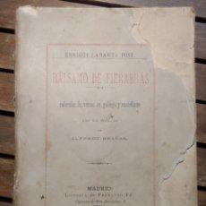 Libros antiguos: BALSAMO DE FIERABRAS.COLECCIÓN DE VERSOS EN GALLEGO Y CASTELLANO. POR ENRIQUE LABARTA POSE, 1889. Lote 293980128
