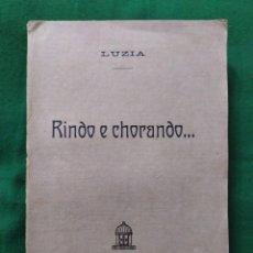 Libros antiguos: 1922. RIENDO Y LLORANDO. LUZIA.. Lote 294953713