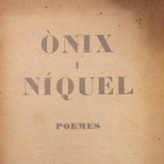 Libros antiguos: ONIX I NÍQUEL, POEMES DE JOAN LLACUNA. Lote 295421128