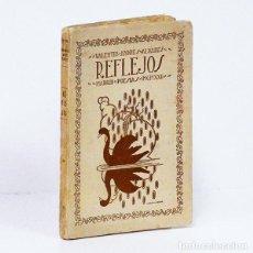 Libros antiguos: ANDRÉS ÁLVAREZ (VALENTÍN).- REFLEJOS. (POESÍAS). MADRID, EDITORIAL GALATEA, 1921. 1.ª EDICIÓN.. Lote 295632058