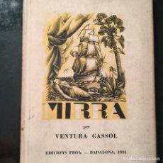 Libros antiguos: MIRRA, PER VENTURA GASSOL. Lote 297039433