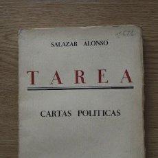 Libros antiguos: TAREA. CARTAS POLÍTICAS. SALAZAR ALONSO. Lote 16397488