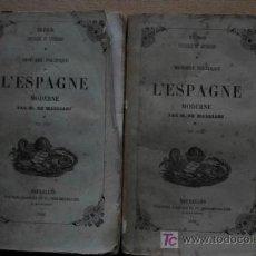 Libros antiguos: HISTOIRE POLITIQUE DE L'ESPAGNE MODERNE. AUGMENTÉE D'UN CHAPITRE SUR LES ÉVÉNEMENTS DE 1840.. Lote 16936549