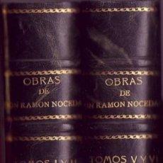 Libros antiguos: OBRAS DE D.RAMÓN NOCEDAL (TOMOS I Y II, VOL. 1) Y TOMOS V Y VI VOL.2). RAMÓN NOCEDAL. . Lote 21034078