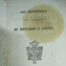 Libros antiguos: LEY ELECTORAL A DIPUTADOS EN CORTES AÑO 1846 REINADO ISABEL II - MUY RARO. . Lote 27469959