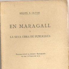 Libros antiguos: EN MARAGALL Y LA SEVA OBRA DE PUBLICISTA / M. S. OLIVER. BCN : ILUST. CATALANA,[1912]. 18X11CM. 48 P. Lote 24572733