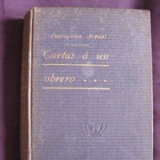 Libros antiguos: CARTAS A UN OBRERO. CONCEPCIÓN ARENAL. EDITORIAL VIZCAÍNA 1880.. Lote 23404535