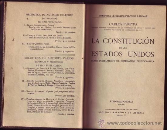 LA CONSTITUCIÓN DE LOS ESTADOS UNIDOS COMO INSTRUMENTO DE DOMINACIÓN PLUTOCRÁTICA, CARLOS PEREYRA. (Libros Antiguos, Raros y Curiosos - Pensamiento - Política)