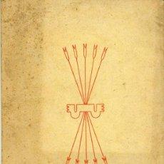 Libros antiguos: TEXTO NACIONAL SINDICALISTA FALANGE ESPAÑOLA TRADICIONALISTA Y DE LAS J.O.N.S. SECCION FEMENINA. Lote 21275672