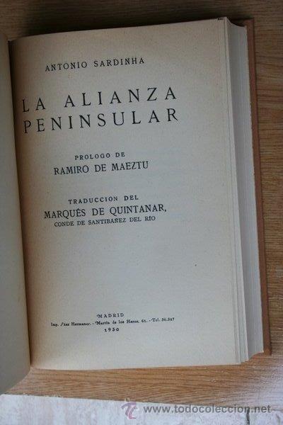 LA ALIANZA PENINSULAR. PRÓLOGO DE RAMIRO DE MAEZTU. SARDINHA (ANTONIO) (Libros Antiguos, Raros y Curiosos - Pensamiento - Política)