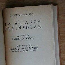 Libros antiguos: LA ALIANZA PENINSULAR. PRÓLOGO DE RAMIRO DE MAEZTU. SARDINHA (ANTONIO). Lote 21410089