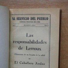 Libros antiguos: LAS RESPONSABILIDADES DE LERROUX. (OPINIONES DE UN HOMBRE DE LA CALLE) CABALLERO AUDAZ (EL). Lote 21410266