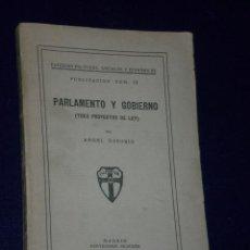 Libros antiguos: PARLAMENTO Y GOBIERNO. (TRES PROYECTOS DE LEY). (1933). Lote 25894409