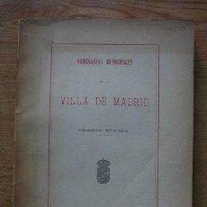 Libros antiguos: ORDENANZAS MUNICIPALES DE LA VILLA DE MADRID. CUARTA EDICIÓN.. Lote 21801235