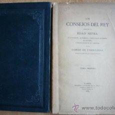 Libros antiguos: LOS CONSEJOS DEL REY DURANTE LA EDAD MEDIA: SU FORMACIÓN, AUTORIDAD Y PRINCIPALES ACUERDOS EN .... Lote 21916234