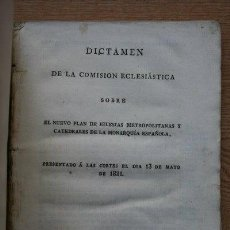 Libri antichi: DICTAMEN DE LA COMISIÓN ECLESIÁSTICA SOBRE EL NUEVO PLAN DE IGLESIAS METROPOLITANAS Y .... Lote 21942386