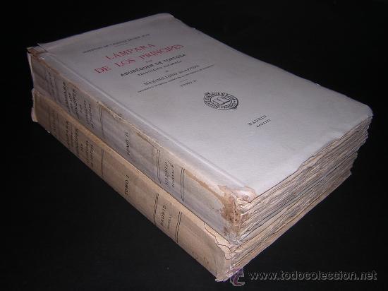 1930 - ABUBEQUER DE TORTOSA - LAMPARA DE LOS PRINCIPES - TIRADA DE 500 EJEMPLARES (Libros Antiguos, Raros y Curiosos - Pensamiento - Política)