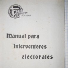 Libros antiguos: 1936 MANUAL DE ACCION POPULAR PARA INTERVENTORES ELECTORALES ÚNICO. Lote 24756848