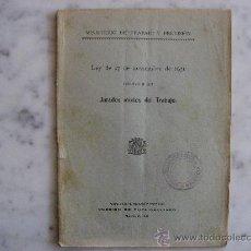 Libros antiguos: JURADOS MIXTOS DEL TRABAJO,LEY DE 27 DE NOVIEMBRE DE 1931.. Lote 24028705
