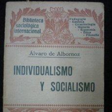 Libri antichi: ÁLVARO DE ALBORNOZ. INDIVIDUALISMO Y SOCIALISMO. BARCELONA. 1908.. Lote 24299352