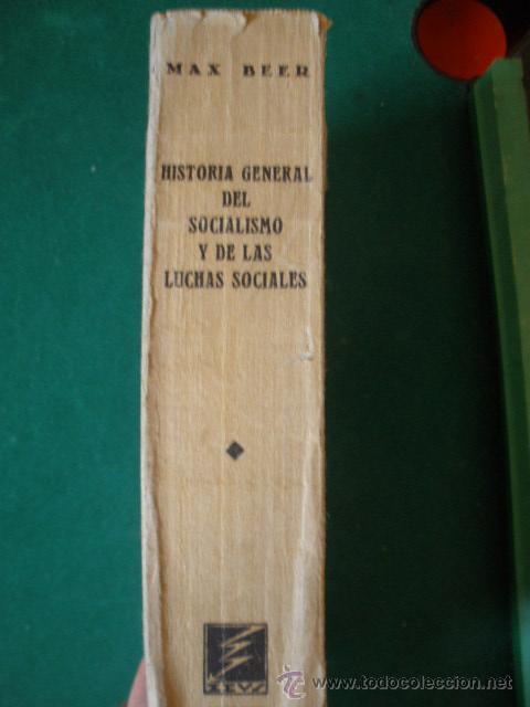 Libros antiguos: HISTORIA GENERAL DEL SOCIALISMO Y DE LAS LUCHAS SOCIALES. POR MAX BEER. 1932. - Foto 2 - 26411680