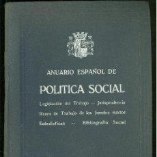 Libros antiguos: ANUARIO ESPAÑOL DE POLITICA SOCIAL. 1934-35.. Lote 24907077
